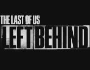 "The Last of Us – Neuer Trailer zum ""Left Behind"" DLC"