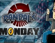 Angespielt: Randal's Monday