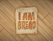 I am Bread – Early Access bei Steam verfügbar