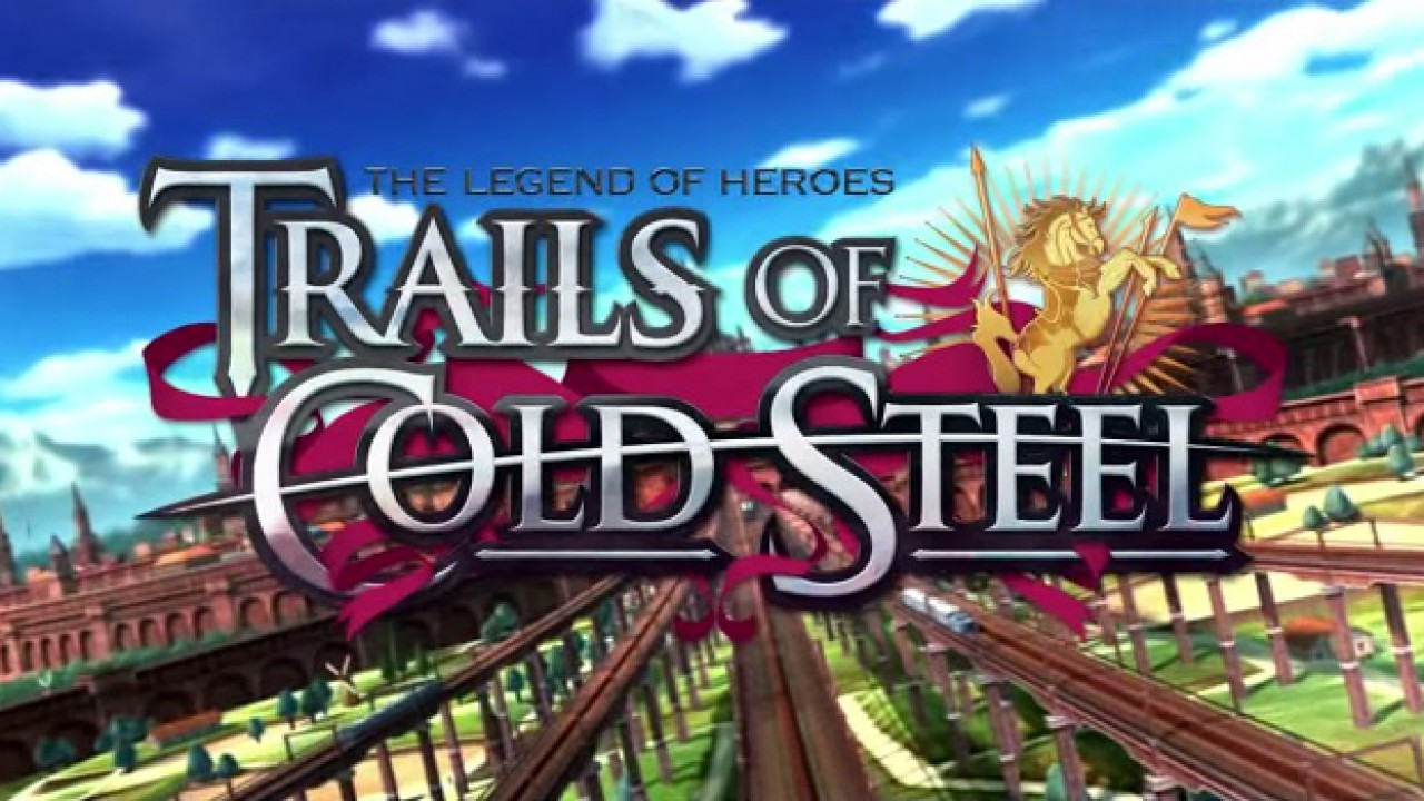 The Legend of Heroes: Trails of Cold Steel – Ab sofort für PlayStation 3 und PlayStation Vita erhältlich
