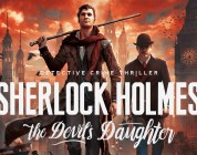 Sherlock Holmes: The Devils Daughter – Neuer Trailer lässt tiefer in die Story blicken