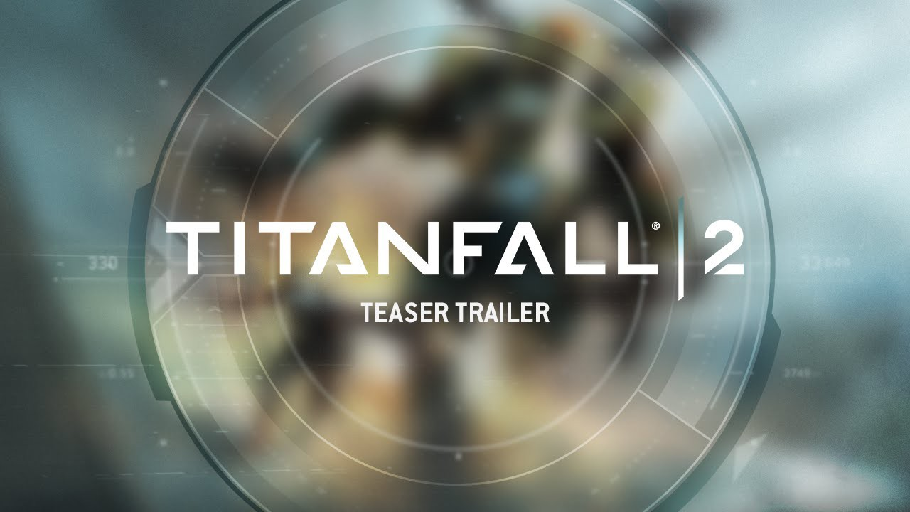 Titanfall 2 – Respawn Entertainment und Electronic Arts präsentieren Teaser-Trailer