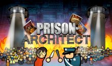 Prison Architect: Aficionado Bonus-Edition – Test zur Sonderedition des Knasts