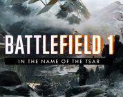 Battlefield 1 – In the Name of the Tsar DLC bringt Russland ins Spiel