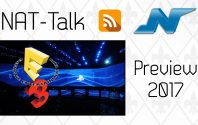 NAT-Talk #25 – Preview zur E3 2017