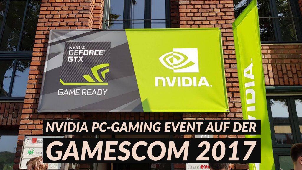 NVIDIA-PC-Gaming-EVENT-auf-der-gamescom-2017-nat-games-special