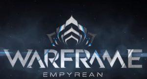 Warframe Empyrean