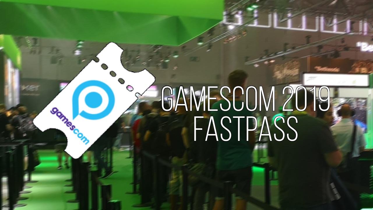 gamescom 2019 Fastpass