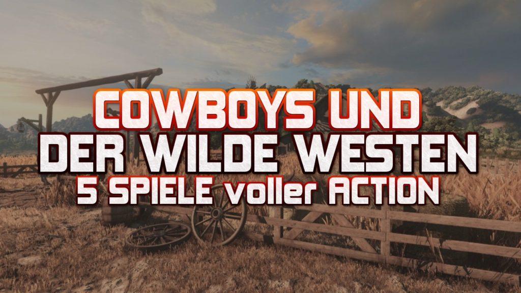 Cowboys und der Wilde Westen