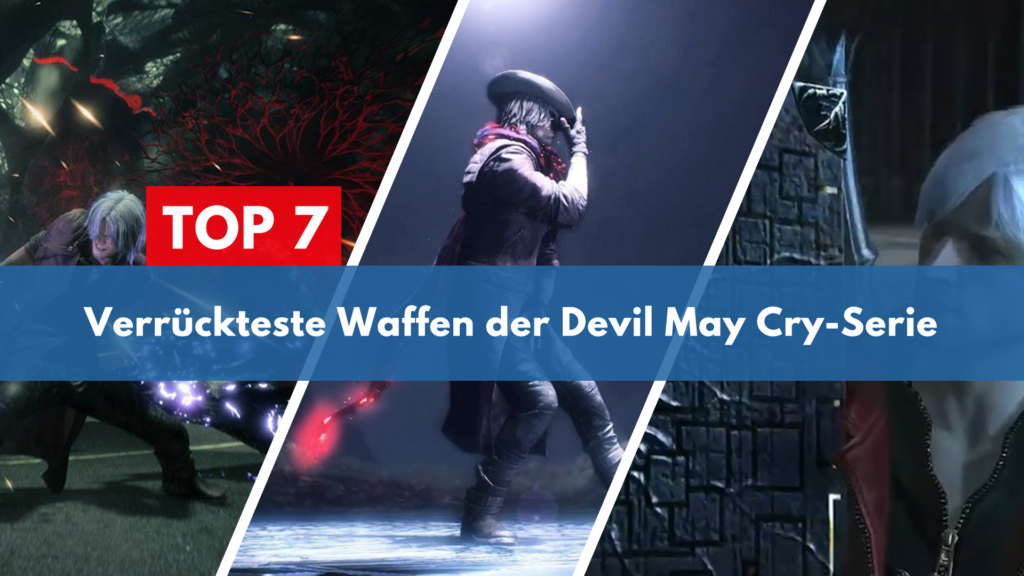 Top 7 Devil May Cry Waffen