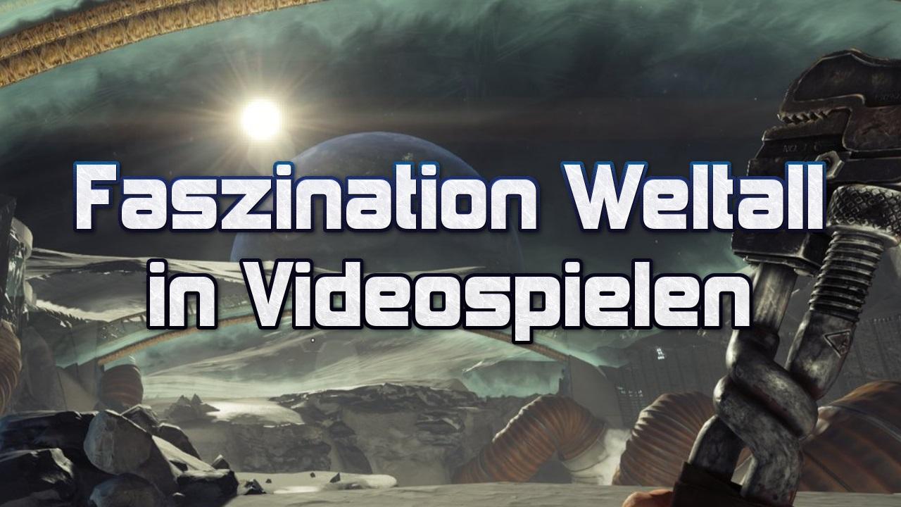 Faszination Weltall in Videospielen