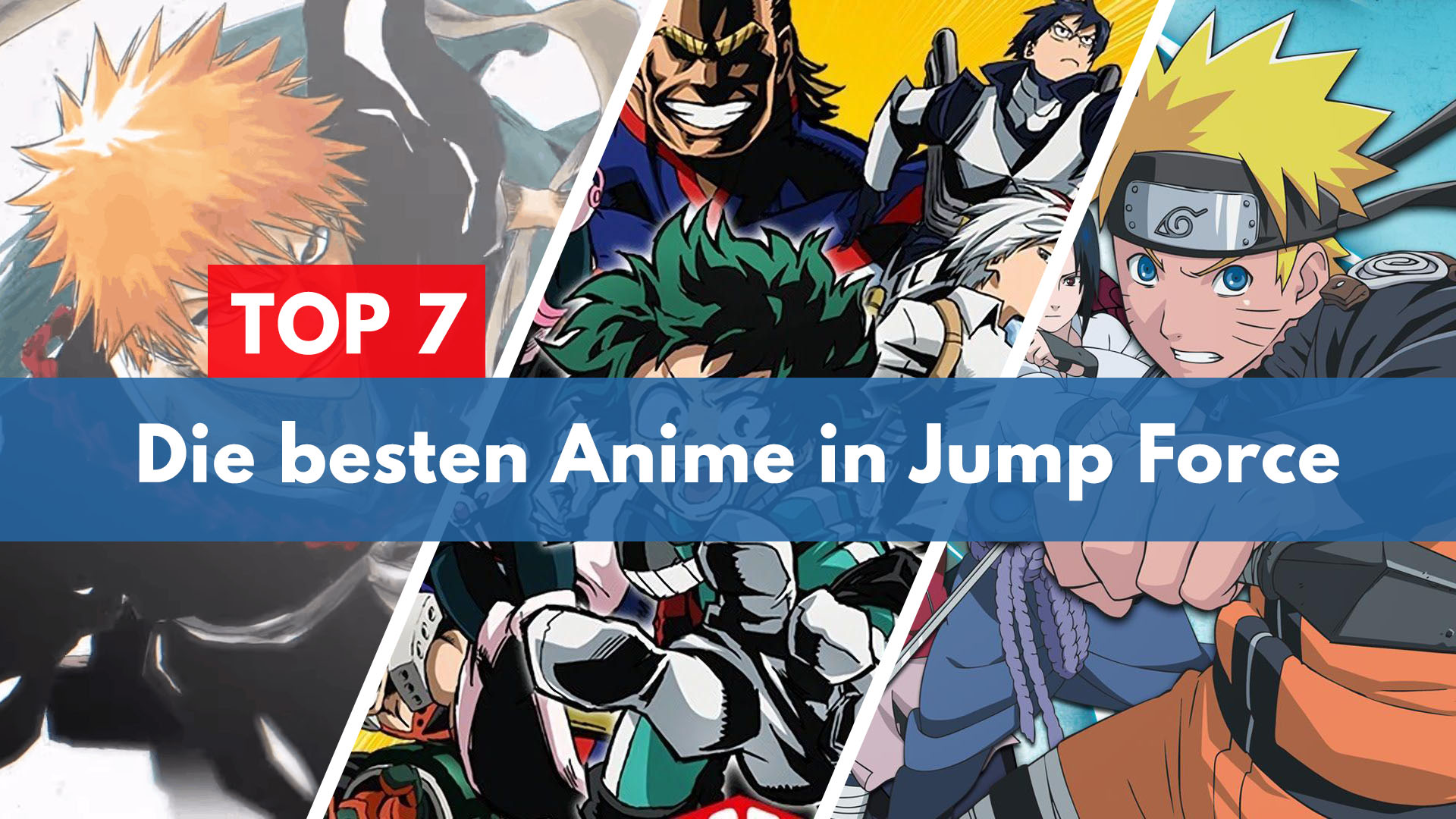 Top 7 Anime in Jump Force