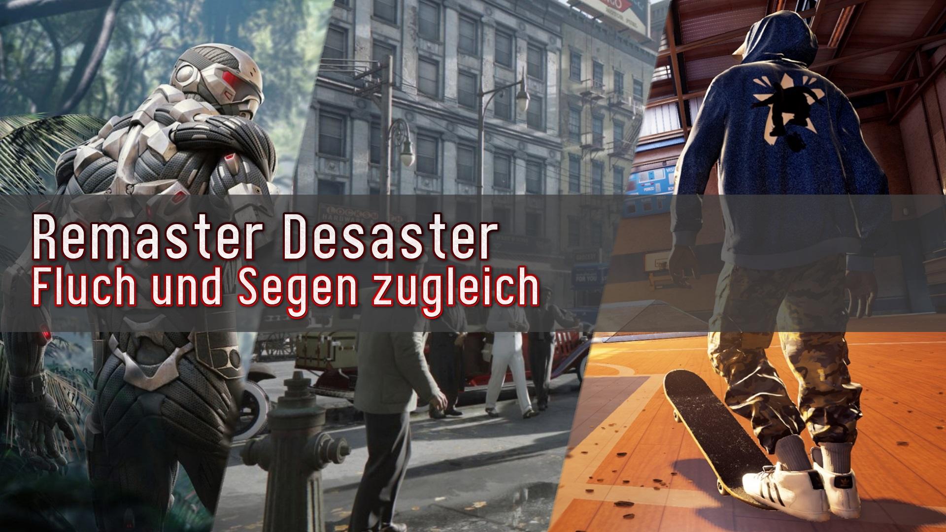 Remaster Desaster