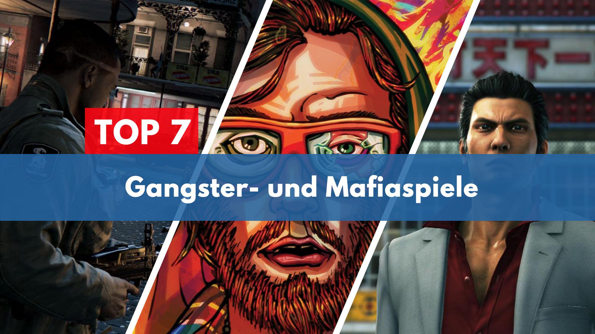 Top 7 Gangster- und Mafiaspiele