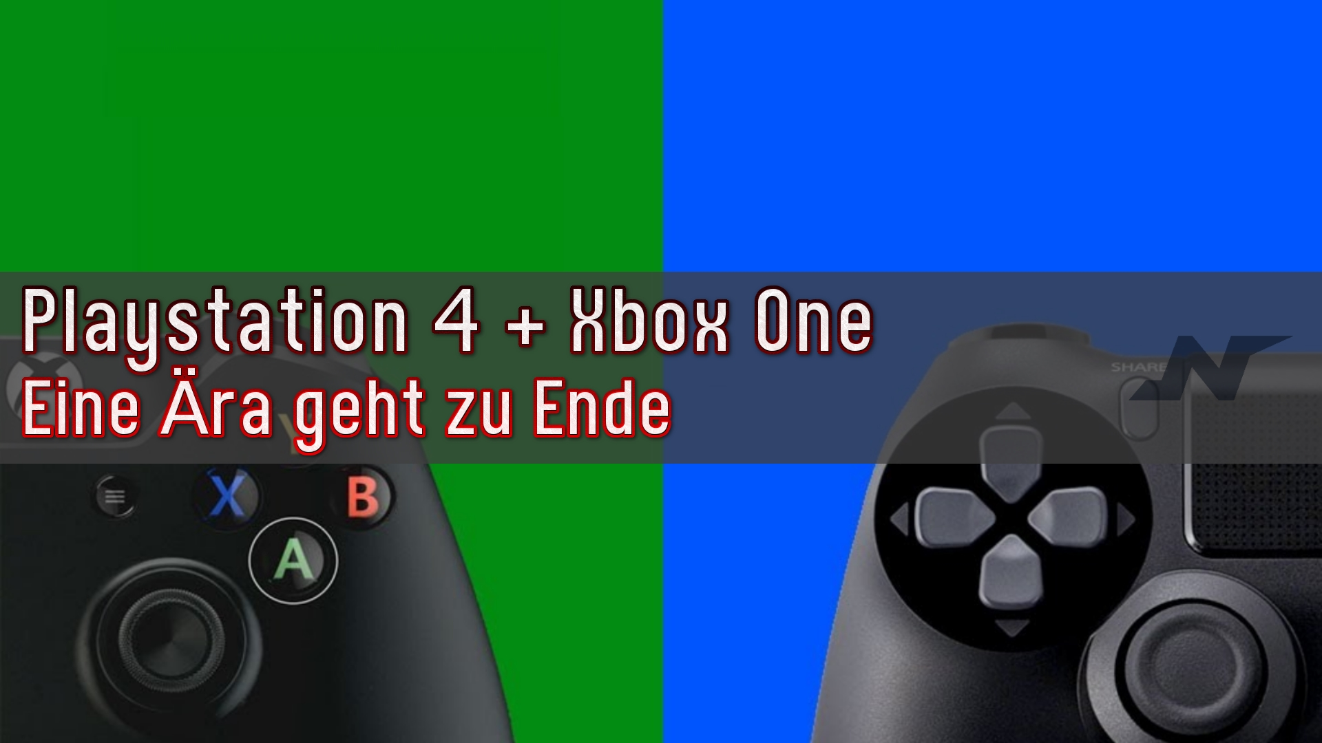 Playstation 4 & Xbox One