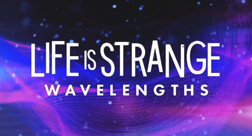 Life is Strange: Wavelenghts